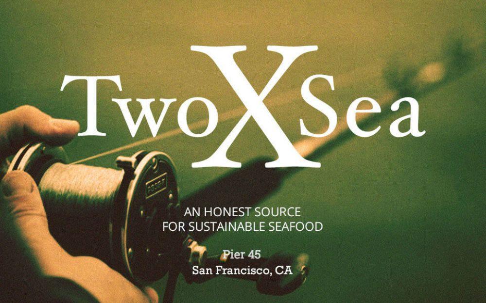 TwoXSea - San Francisco